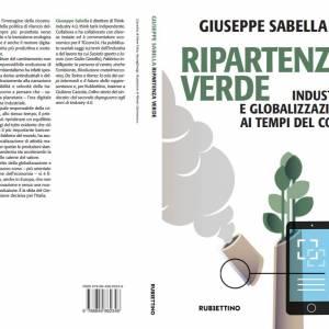 Ripartenza verde e progresso: il libro di Sabella
